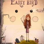 The Early Bird 3